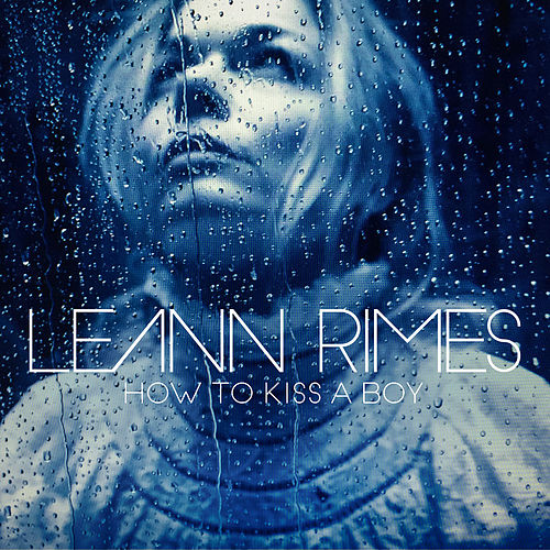 Play & Download How to Kiss a Boy by LeAnn Rimes | Napster
