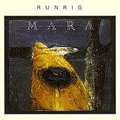 Play & Download Mara by Runrig | Napster