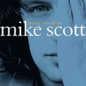 Play & Download Bring 'Em All In by Mike Scott | Napster