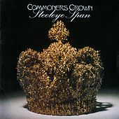 Play & Download Commoners Crown (2009 Remaster) by Steeleye Span | Napster