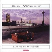 Play & Download Dancing on the Couch by Go West | Napster