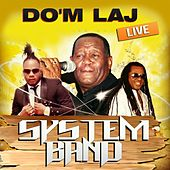Do'm laj (Live) by System Band