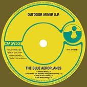 Outdoor Miner EP by The Blue Aeroplanes