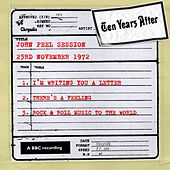 Play & Download John Peel Session (23 November 1972) by Ten Years After | Napster