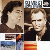 Play & Download Indian Summer by Go West | Napster