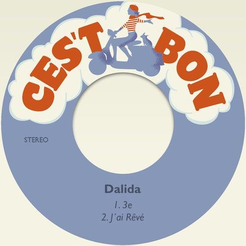 Play & Download 3e / J´ai Rêvé by Dalida | Napster