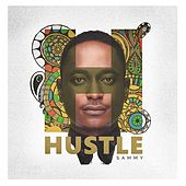 Play & Download Hustle by Sammy | Napster