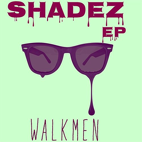 Play & Download Shadez - EP by The Walkmen | Napster