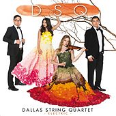 Play & Download Dsq by Dallas String Quartet | Napster