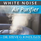 Play & Download Air Purifier (White Noise) by Dr. Steve G. Jones | Napster