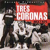 Mix Tape by Tres Coronas