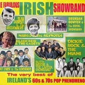 Play & Download The Fabulous Irish Showbands by Various Artists | Napster