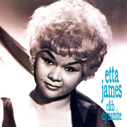 Play & Download R&B Dynamite by Etta James | Napster