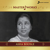 MasterWorks - Asha Bhosle by Various Artists