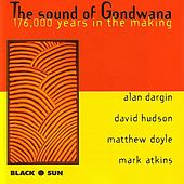 Play & Download The Sound Of Gondwana by Various Artists | Napster
