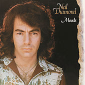 Play & Download Moods by Neil Diamond | Napster