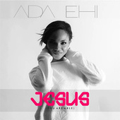 Play & Download Jesus (You Are Able) by Ada | Napster