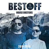Play & Download Best Off House Doctors by House Doctors | Napster
