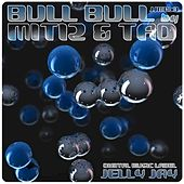 Play & Download Bull Bull by Tad | Napster