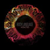 Play & Download Addicted by Body Language | Napster