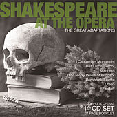 Play & Download Shakespeare at the Opera by Various Artists | Napster