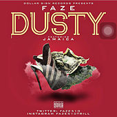 Play & Download Dusty (feat. Jamaica) by Faze | Napster
