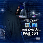 Play & Download We Can All Fall Out by Lil' Mo | Napster
