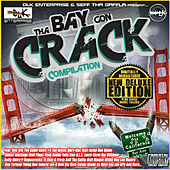 The Bay Gon' Crack Compilation by Various Artists