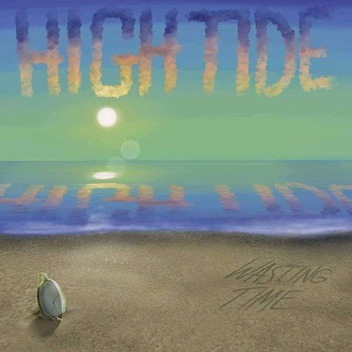 Play & Download Wasting Time by High Tide | Napster