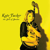 Kate Tucker & the Sons of Sweden by Kate Tucker