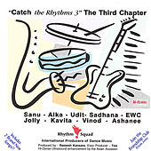 Catch the Rhythms 3 - the Third Chapter by Various Artists