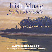 Irish Music for the Mandolin by Kevin Mcelroy
