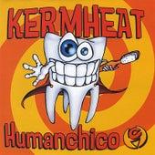 Humanchico by Kermheat