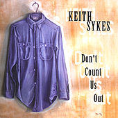 Don't Count Us Out by Keith Sykes