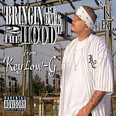 Play & Download Bringin It Back 2 the Hood by Keylow-G | Napster