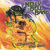 Chasing the Sun by Kelly Bell Band