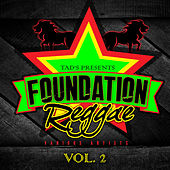 Play & Download Foundation Reggae Vol. 2 by Various Artists | Napster