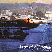 A Collective Christmas by Kevin Dorsey Collective