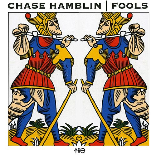 Play & Download Fools by Chase Hamblin | Napster
