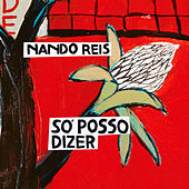 Play & Download Só Posso Dizer by Nando Reis | Napster