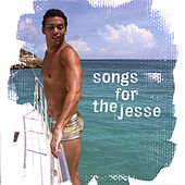 Songs for the Jesse by Various Artists