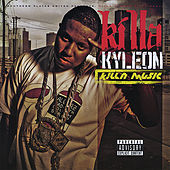 Play & Download Killa Music by Killa Kyleon | Napster