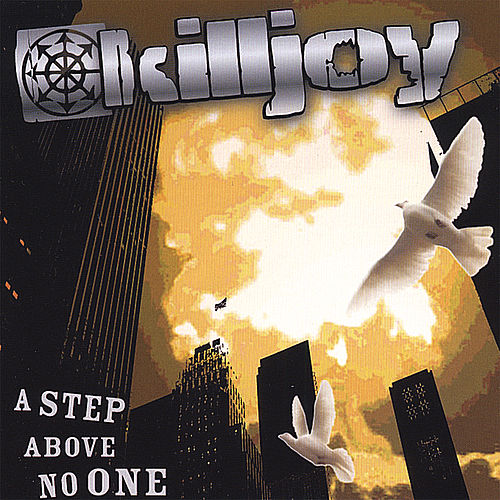 Play & Download A Step Above No One by KillJoy | Napster