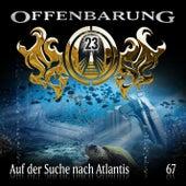 Folge 67: Auf der Suche nach Atlantis von Offenbarung 23