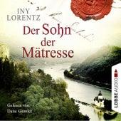 Der Sohn der Mätresse von Iny Lorentz