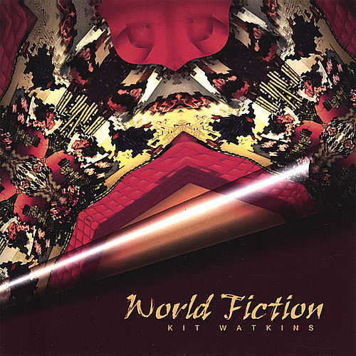 Play & Download World Fiction by Kit Watkins | Napster