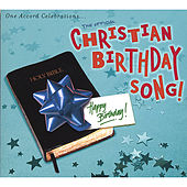 Play & Download Christian Birthday Song by Various Artists | Napster