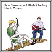 Live in Vermont by Kent Gustavson