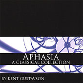 Aphasia by Kent Gustavson