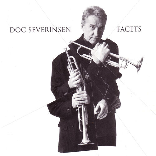 Play & Download Facets by Doc Severinsen | Napster